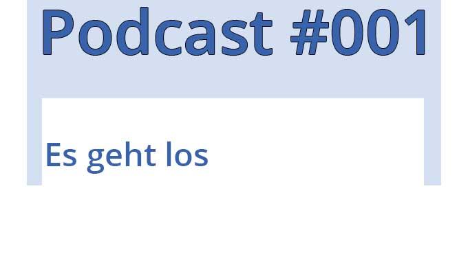 Podcast Digitales Unternehmertum – einfach anders – es geht los (#001)
